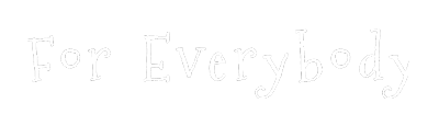 For-everybody